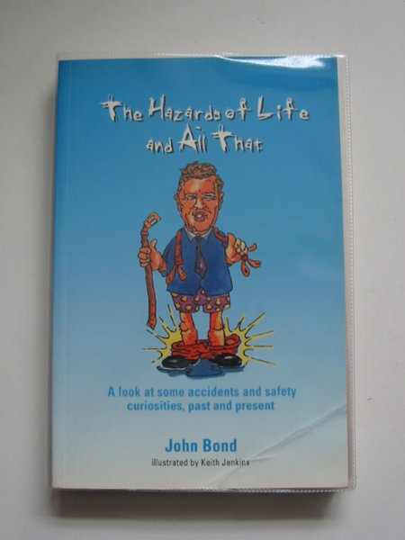 Photo of THE HAZARDS OF LIFE AND ALL THAT written by Bond, John published by Institute Of Physics (STOCK CODE: 680471)  for sale by Stella & Rose's Books