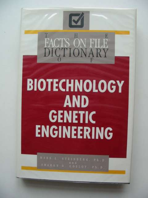 Photo of THE FACTS ON FILE DICTIONARY OF BIOTECHNOLOGY AND GENETIC ENGINEERING- Stock Number: 680945