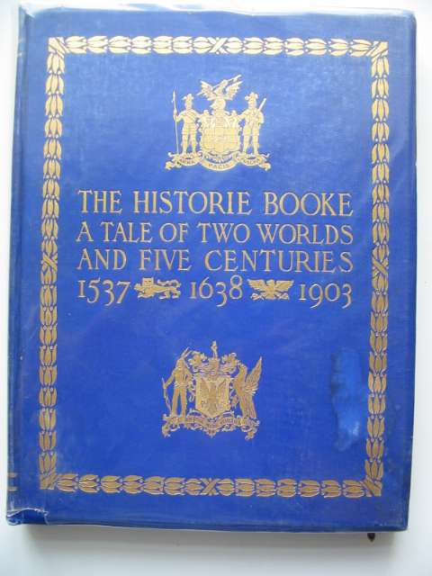 Photo of THE HISTORIE BOOKE written by Smith, Justin H. published by Ancient And Honorable Artillery Company Of The Masschusetts (STOCK CODE: 681030)  for sale by Stella & Rose's Books