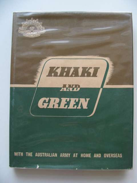 Photo of KHAKI AND GREEN published by Australian War Memorial (STOCK CODE: 682805)  for sale by Stella & Rose's Books