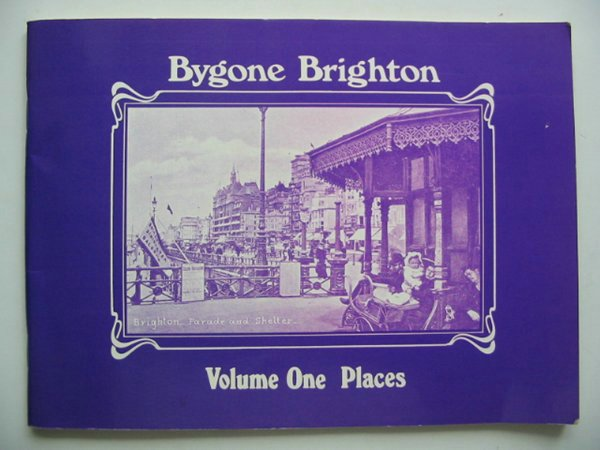 Photo of BYGONE BRIGHTON published by John Hallewell Publications (STOCK CODE: 683513)  for sale by Stella & Rose's Books