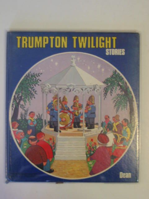 Photo of TRUMPTON TWILIGHT STORIES written by Adby, Peter illustrated by Adby, Peter published by Dean & Son Ltd. (STOCK CODE: 684595)  for sale by Stella & Rose's Books