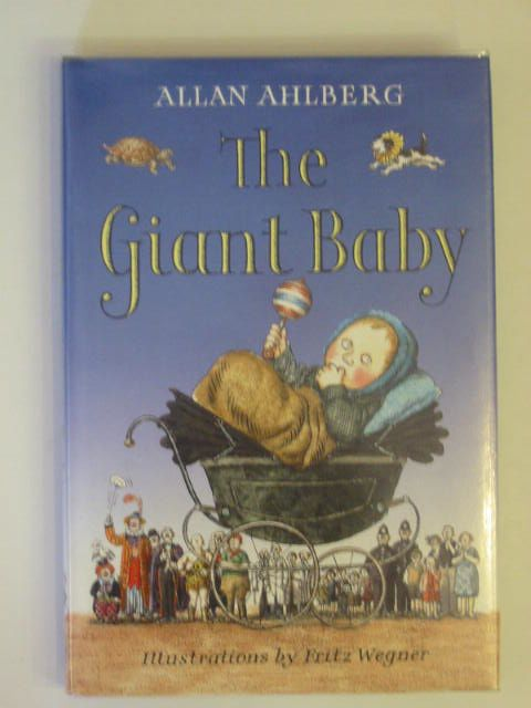 Photo of THE GIANT BABY written by Ahlberg, Allan illustrated by Wegner, Fritz published by Viking (STOCK CODE: 684790)  for sale by Stella & Rose's Books