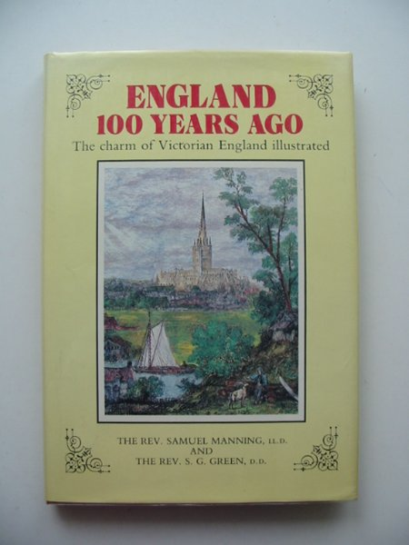 Photo of ENGLAND 100 YEARS AGO written by Manning, Samuel published by Excalibur Books (STOCK CODE: 685780)  for sale by Stella & Rose's Books