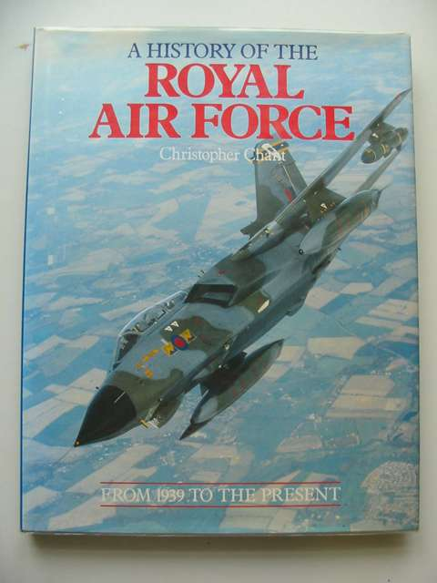 Photo of A HISTORY OF THE ROYAL AIR FORCE- Stock Number: 686372