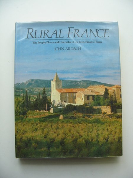 Photo of RURAL FRANCE written by Ardagh, John published by Book Club Associates (STOCK CODE: 687306)  for sale by Stella & Rose's Books