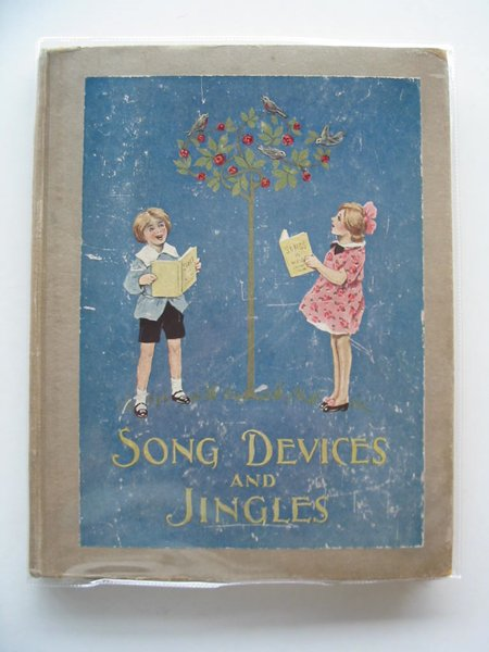 Photo of SONG DEVICES AND JINGLES written by Smith, Eleanor illustrated by Young, Florence Pearse, S.B. Nixon, Kathleen published by George G. Harrap & Co. Ltd. (STOCK CODE: 687570)  for sale by Stella & Rose's Books