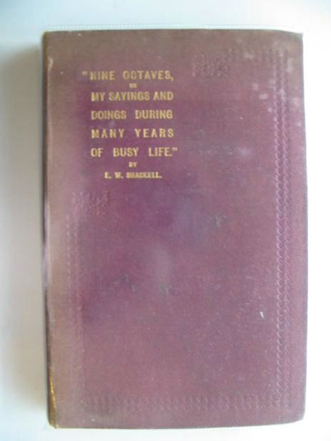 Photo of NINE OCTAVES OR MY SAYINGS AND DOINGS DURING MANY YEARS OF BUSY LIFE written by Shackell, E.W. published by Western Mail (STOCK CODE: 689298)  for sale by Stella & Rose's Books