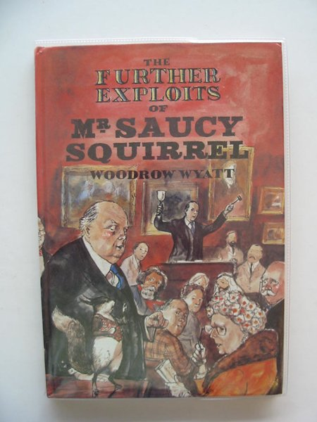 Photo of THE FURTHER EXPOITS OF MR. SAUCY SQUIRREL- Stock Number: 689840