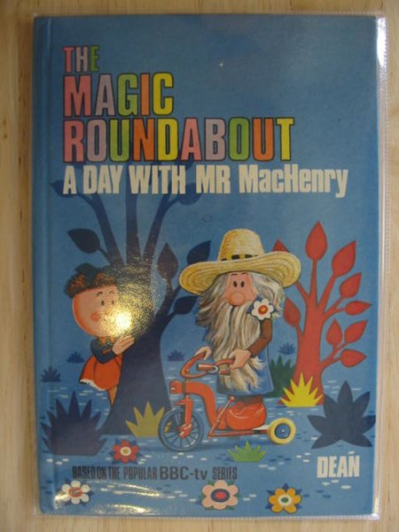 Photo of THE MAGIC ROUNDABOUT A DAY WITH MR MacHENRY written by Morey, Jane published by Dean & Son Ltd. (STOCK CODE: 690271)  for sale by Stella & Rose's Books