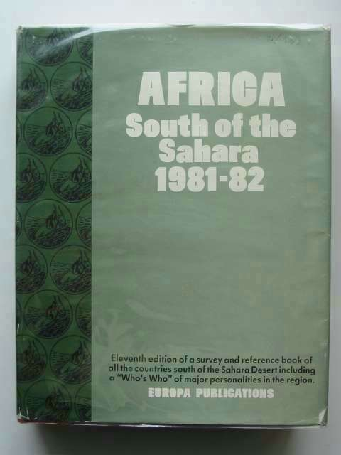 Photo of AFRICA SOUTH OF THE SAHARA 1981-82 published by Europa (STOCK CODE: 690793)  for sale by Stella & Rose's Books