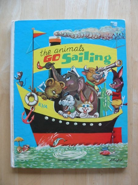 Photo of THE ANIMALS GO SAILING published by Children's Leisure Products Ltd. (STOCK CODE: 691472)  for sale by Stella & Rose's Books