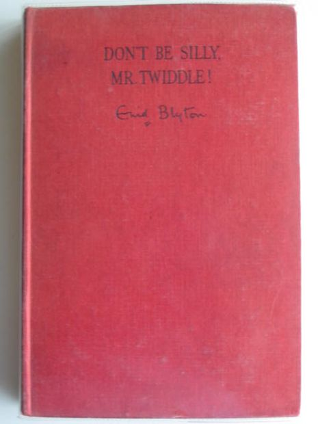 Photo of DON'T BE SILLY, MR. TWIDDLE!- Stock Number: 691864