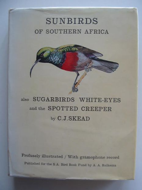 Photo of THE SUNBIRDS OF SOUTHERN AFRICA written by Skead, C.J. Niven, Cecily M. et al,  illustrated by Perry, John published by South Africa Bird Book Fund (STOCK CODE: 692095)  for sale by Stella & Rose's Books