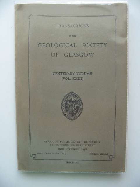 Photo of TRANSACTIONS OF THE GEOLOGICAL SOCIETY OF GLASGOW VOL XXIII CENTENARY VOLUME published by The Geological Society of Glasgow (STOCK CODE: 692742)  for sale by Stella & Rose's Books