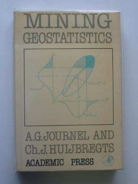 Photo of MINING GEOSTATISTICS written by Journel, A.G. Huijbregts, Ch. J. published by Academic Press (STOCK CODE: 692806)  for sale by Stella & Rose's Books