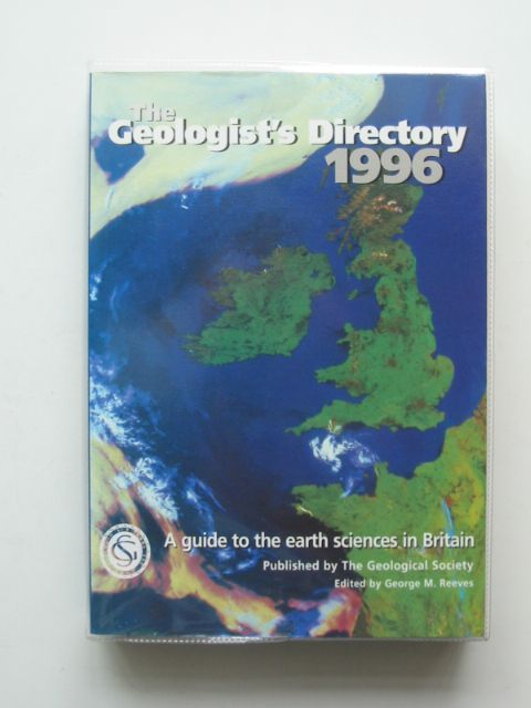 Photo of THE GEOLOGIST'S DIRECTORY 1996 written by Reeves, George M. published by The Geological Society (STOCK CODE: 693253)  for sale by Stella & Rose's Books