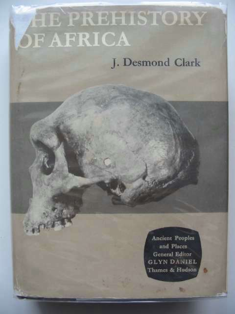Photo of THE PREHISTORY OF AFRICA written by Clark, J. Desmond published by Thames and Hudson (STOCK CODE: 694335)  for sale by Stella & Rose's Books