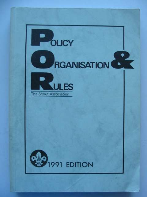 Photo of THE POLICY, ORGANISATION AND RULES OF THE SCOUT ASSOCIATION 1991- Stock Number: 696001