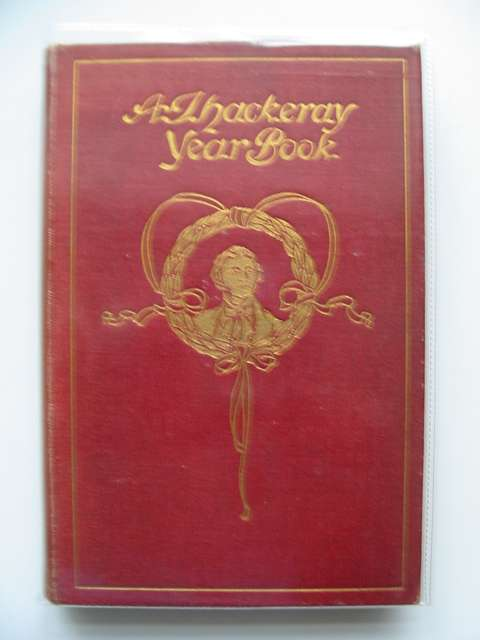 Photo of A THACKERAY YEAR BOOK written by Melville, Helen Melville, Lewis Thackeray, William Makepeace published by George G. Harrap & Company (STOCK CODE: 696419)  for sale by Stella & Rose's Books