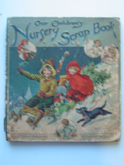 Photo of OUR CHILDREN'S NURSERY SCRAP BOOK- Stock Number: 697496