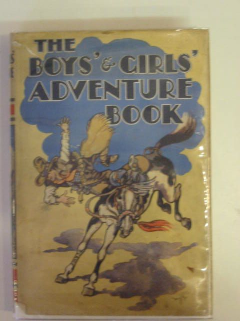 Photo of THE BOYS' AND GIRLS' ADVENTURE BOOK written by Crossland, John R. Parrish, J.M. Rutley, C. Bernard et al,  illustrated by Rountree, Harry Robinson, T.H. et al.,  published by Odhams Press Ltd. (STOCK CODE: 697964)  for sale by Stella & Rose's Books