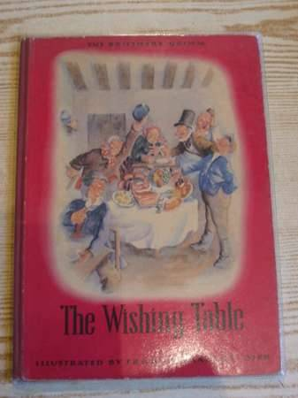 Photo of THE WISHING TABLE written by Grimm, Brothers Cherry, Joan illustrated by Amadeus-Dier, Erhard published by Polytint Limited (STOCK CODE: 700268)  for sale by Stella & Rose's Books