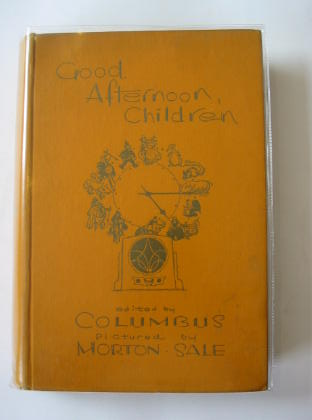 Photo of GOOD AFTERNOON, CHILDREN written by Columbus,  illustrated by Morton-Sale, John published by Hodder & Stoughton (STOCK CODE: 703842)  for sale by Stella & Rose's Books