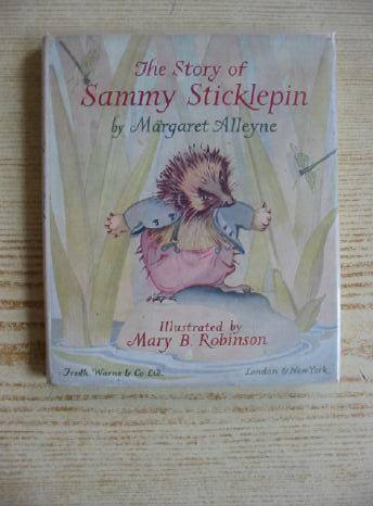 Photo of THE STORY OF SAMMY STICKLEPIN written by Alleyne, Margaret illustrated by Robinson, Mary published by Frederick Warne & Co Ltd. (STOCK CODE: 714801)  for sale by Stella & Rose's Books