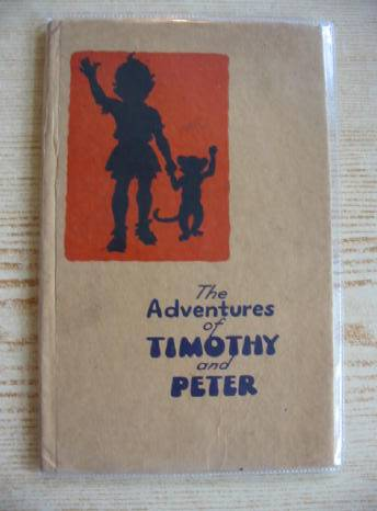 Photo of THE ADVENTURES OF TIMOTHY AND PETER written by Barnes, Wendy illustrated by Brook, George published by J. Fairston (STOCK CODE: 718912)  for sale by Stella & Rose's Books