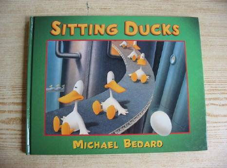 Photo of SITTING DUCKS written by Bedard, Michael illustrated by Bedard, Michael published by Walker Books (STOCK CODE: 720282)  for sale by Stella & Rose's Books
