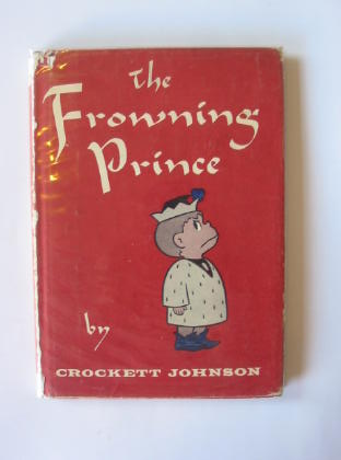 Photo of THE FROWNING PRINCE written by Johnson, Crockett illustrated by Johnson, Crockett published by Harper & Bros (STOCK CODE: 721607)  for sale by Stella & Rose's Books