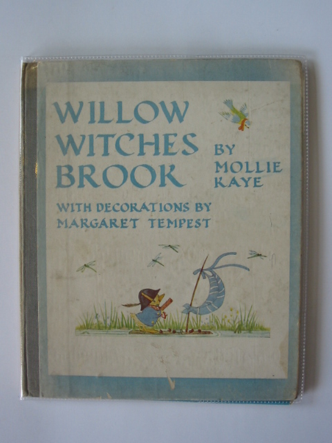 Photo of WILLOW WITCHES BROOK written by Kaye, Mollie illustrated by Tempest, Margaret published by Collins (STOCK CODE: 722638)  for sale by Stella & Rose's Books