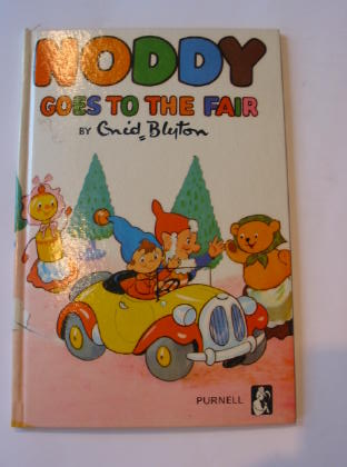 Photo of NODDY GOES TO THE FAIR written by Blyton, Enid published by Purnell (STOCK CODE: 723292)  for sale by Stella & Rose's Books