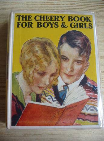 Photo of THE CHEERY BOOK FOR BOYS & GIRLS written by Beaufoy, Paul Methley, Violet M. Elder, Josephine et al,  published by Lewis's Ltd. (STOCK CODE: 724183)  for sale by Stella & Rose's Books