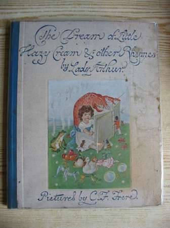Photo of THE DREAM OF LITTLE HAZY CREAM & OTHER RHYMES written by Lady Arthur,  illustrated by Frere, Catherine Frances published by Bickers & Son Ltd. (STOCK CODE: 724529)  for sale by Stella & Rose's Books
