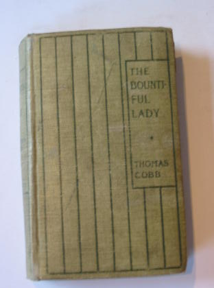 Photo of THE BOUNTIFUL LADY written by Cobb, Thomas published by Grant Richards (STOCK CODE: 725770)  for sale by Stella & Rose's Books