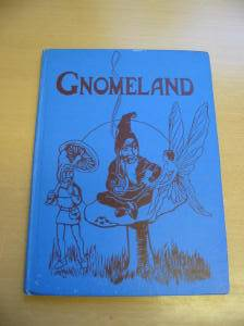 Photo of GNOMELAND written by Uncle Elgo,  illustrated by Ogle,  published by P.R. Gawthorn Ltd. (STOCK CODE: 726611)  for sale by Stella & Rose's Books