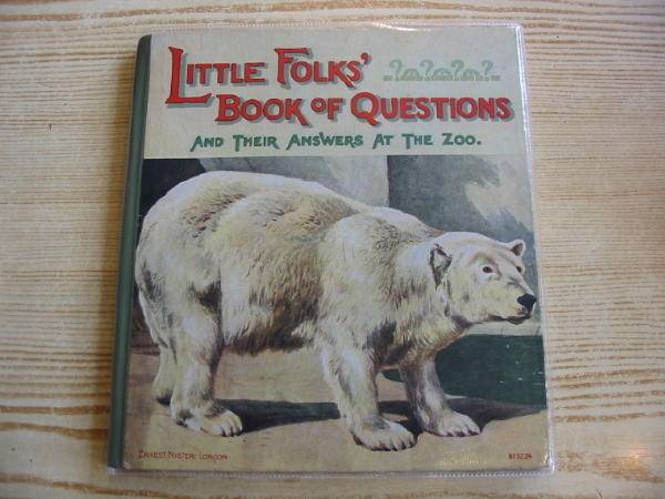 Photo of LITTLE FOLKS' BOOK OF QUESTIONS AND THEIR ANSWERS AT THE ZOO- Stock Number: 726697
