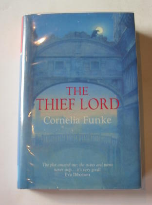 Photo of THE THIEF LORD written by Funke, Cornelia illustrated by Funke, Cornelia published by The Chicken House (STOCK CODE: 726882)  for sale by Stella & Rose's Books