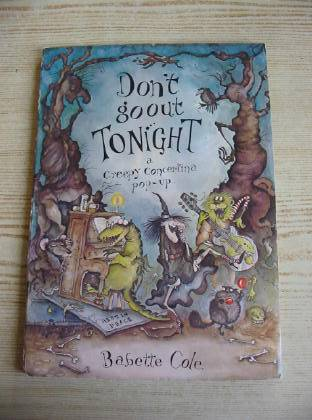 Photo of DON'T GO OUT TONIGHT written by Cole, Babette illustrated by Cole, Babette published by Hamish Hamilton (STOCK CODE: 727124)  for sale by Stella & Rose's Books