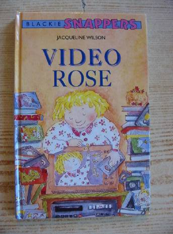 Photo of VIDEO ROSE written by Wilson, Jacqueline illustrated by Robertson, Janet published by Blackie Children's Books (STOCK CODE: 730539)  for sale by Stella & Rose's Books