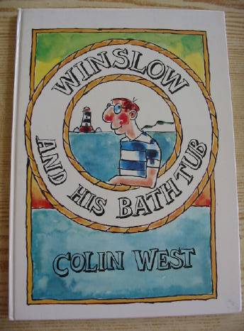 Photo of WINSLOW AND HIS BATHTUB written by West, Colin illustrated by West, Colin published by Dennis Dobson (STOCK CODE: 731015)  for sale by Stella & Rose's Books