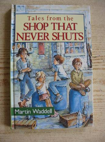 Photo of TALES FROM THE SHOP THAT NEVER SHUTS written by Waddell, Martin illustrated by Bradley, Maureen published by Viking Kestrel (STOCK CODE: 731037)  for sale by Stella & Rose's Books