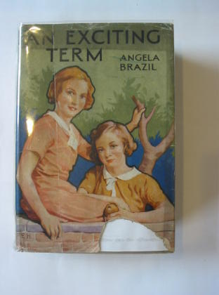 Photo of AN EXCITING TERM written by Brazil, Angela illustrated by Hiley, Francis E. published by Blackie & Son Ltd. (STOCK CODE: 732923)  for sale by Stella & Rose's Books