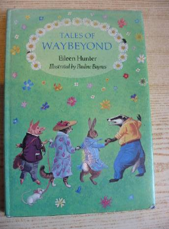 Photo of TALES OF WAYBEYOND written by Hunter, Eileen illustrated by Baynes, Pauline published by Andre Deutsch (STOCK CODE: 733189)  for sale by Stella & Rose's Books