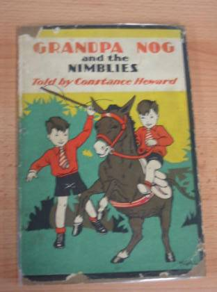 Photo of GRANDPA NOG AND THE NIMBLIES written by Heward, Constance illustrated by Gill, Muriel published by George G. Harrap & Co. Ltd. (STOCK CODE: 733606)  for sale by Stella & Rose's Books