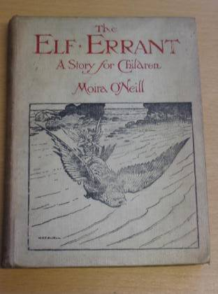 Photo of THE ELF-ERRANT written by O'Neill, Moira illustrated by Britten, W.E.F. published by Sidgwick & Jackson Ltd. (STOCK CODE: 733874)  for sale by Stella & Rose's Books
