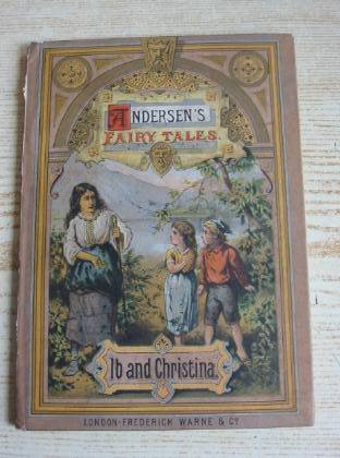 Photo of IB AND CHRISTINA written by Andersen, Hans Christian published by Frederick Warne & Co. (STOCK CODE: 734482)  for sale by Stella & Rose's Books