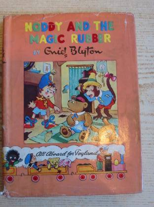 Photo of NODDY AND THE MAGIC RUBBER written by Blyton, Enid published by Sampson Low, Marston & Co. Ltd., Waynford Press Ltd. (STOCK CODE: 735960)  for sale by Stella & Rose's Books